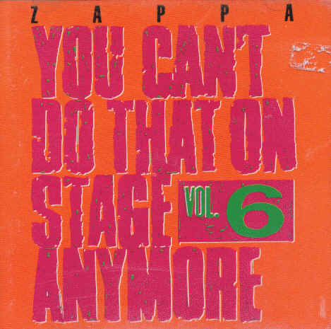 You Can't Do That On Stage Anymore 6, 1992
